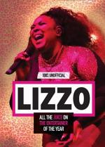 Lizzo: 100% Unofficial – All the Juice on the Entertainer of the Year