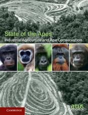Industrial Agriculture and Ape Conservation PDF