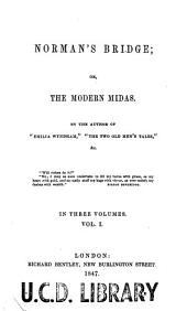 Norman's Bridge, Or, The Modern Midas: Volume 1