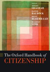 The Oxford Handbook of Citizenship