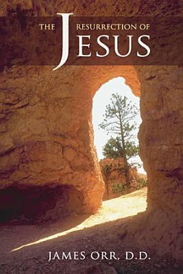 The Resurrection of Jesus PDF