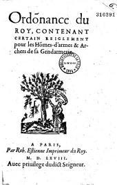 Ordonnance du Roy, contenant certain règlement pour les Hommes-d'armes et Archers de sa Gendarmerie (Paris, 14 janvier 1568)