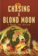 Chasing a Blond Moon PDF