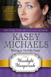 Moonlight Masquerade (Alphabet Regency Romance)