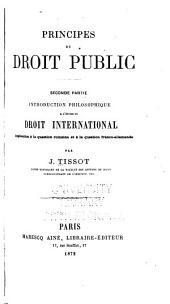 Principes du droit public: Introduction philosophique à l'étude du droit international ..., Volume2