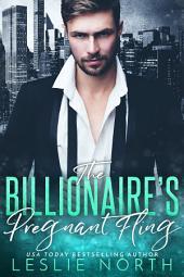 The Billionaire's Pregnant Fling
