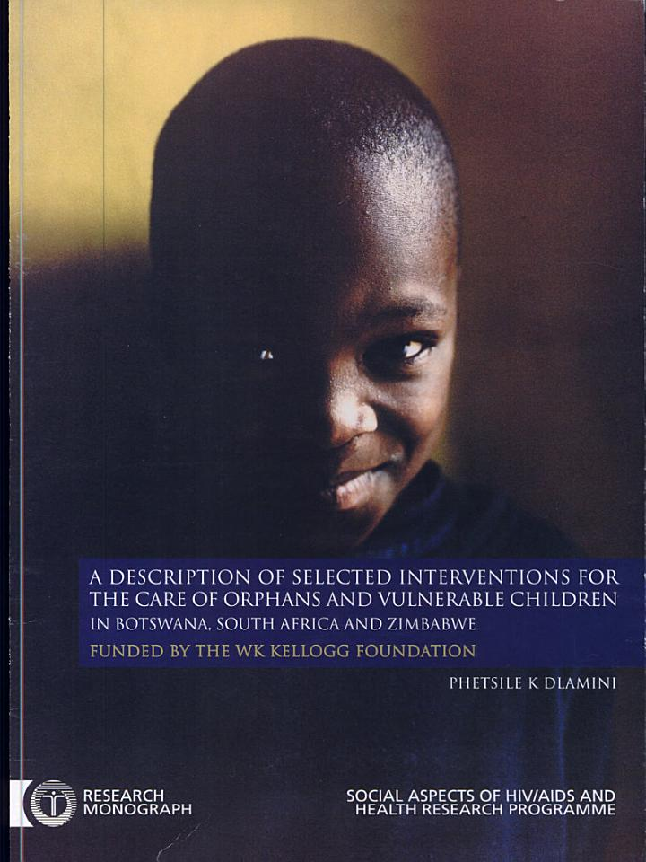 A Description Selected Interventions for the Care of Orphans and Vulnerable Children in Botswana, South Africa, and Zimbabwe