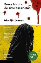 Breve historia de siete asesinatos: A Brief History of Seven Killings