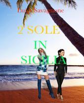2 Sole in Sicilia