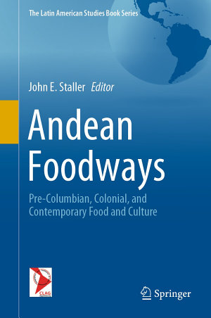 Andean Foodways