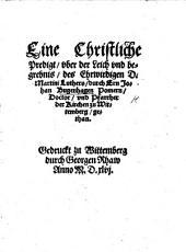 Eine christliche Predigt, vber der Leich vnd begrebnis, des Ehrwirdigen D. Martini Luthers