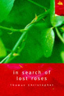 In Search of Lost Roses Book