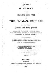 History of the decline and fall of the Roman empire for the use of families and young persons: reprinted from the original text, with the careful omission of all passagers of an irreligious tendency, Volume 2