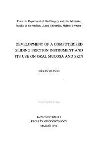 Development of a Computerised Sliding Friction Instrument and Its Use on Oral Mucosa and Skin