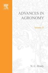 Advances in Agronomy: Volume 25