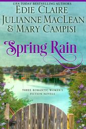 Spring Rain: Three Romantic Women's Fiction Novels