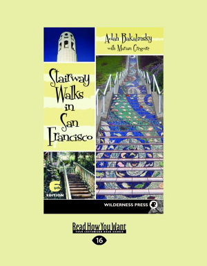 Stairway Walks in San Francisco  Large Print 16pt
