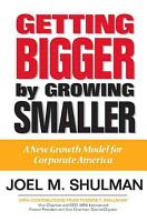 Getting Bigger by Growing Smaller PDF