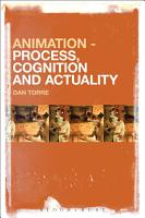 Animation     Process  Cognition and Actuality PDF