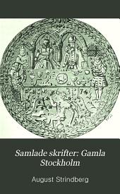 Samlade skrifter: Gamla Stockholm