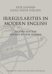 Irregularities in Modern English: Second edition revised by Erik Hansen, Edition 2