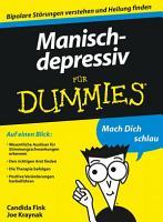 Manisch depressiv f  r Dummies PDF