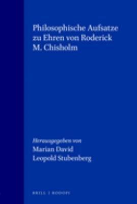 Philosophische Aufs  tze zu Ehren von Roderick M  Chisholm PDF