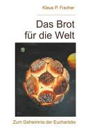 Das Brot f  r die Welt PDF