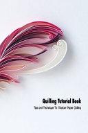 Quilling Tutorial Book