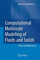 Computational Multiscale Modeling of Fluids and Solids PDF