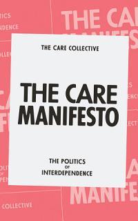 The Care Manifesto Book