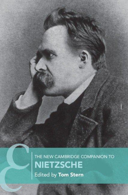 The New Cambridge Companion to Nietzsche