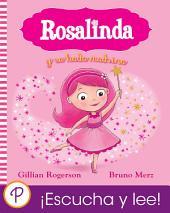 Rosalinda y su hada madrina