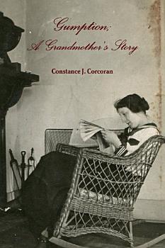 Gumption  A grandmother s story PDF