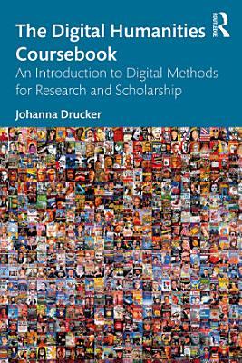 The Digital Humanities Coursebook