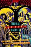 Tropical Diseases from 50,000 BC to 2500 AD