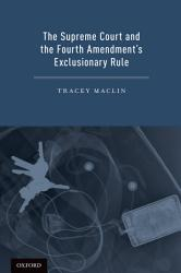 The Supreme Court And The Fourth Amendment S Exclusionary Rule Book PDF