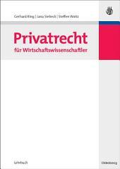 Privatrecht für Wirtschaftswissenschaftler