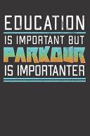 Parkour Gymnastics Training Notebook Journal