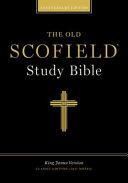 The Scofield Study Bible