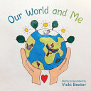 Our World and Me
