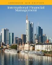 International Financial Management, Abridged: Edition 12