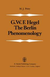 The Berlin Phenomenology: Edited and Translated with an Introduction and Explanatory Notes