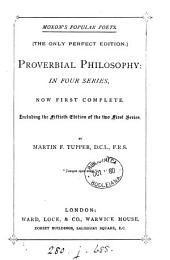 Proverbial philosophy: in 4 ser., now first complete