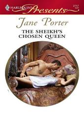 The Sheikh's Chosen Queen: A Contemporary Royal Romance