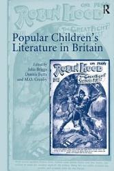 Popular Children S Literature In Britain Book PDF