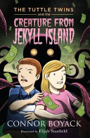 The Tuttle Twins and the Creature from Jekyll Island Book