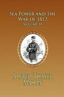 Sea Power and the War of 1812   PDF