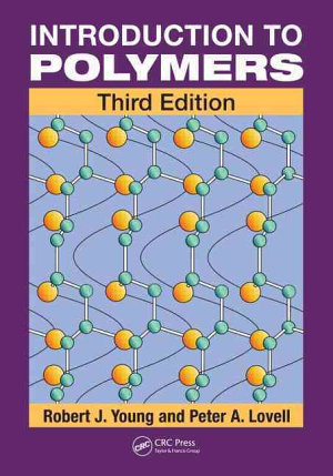 Introduction to Polymers  Third Edition PDF