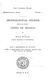 Archeological Studies Among the Ancient Cities of Mexico